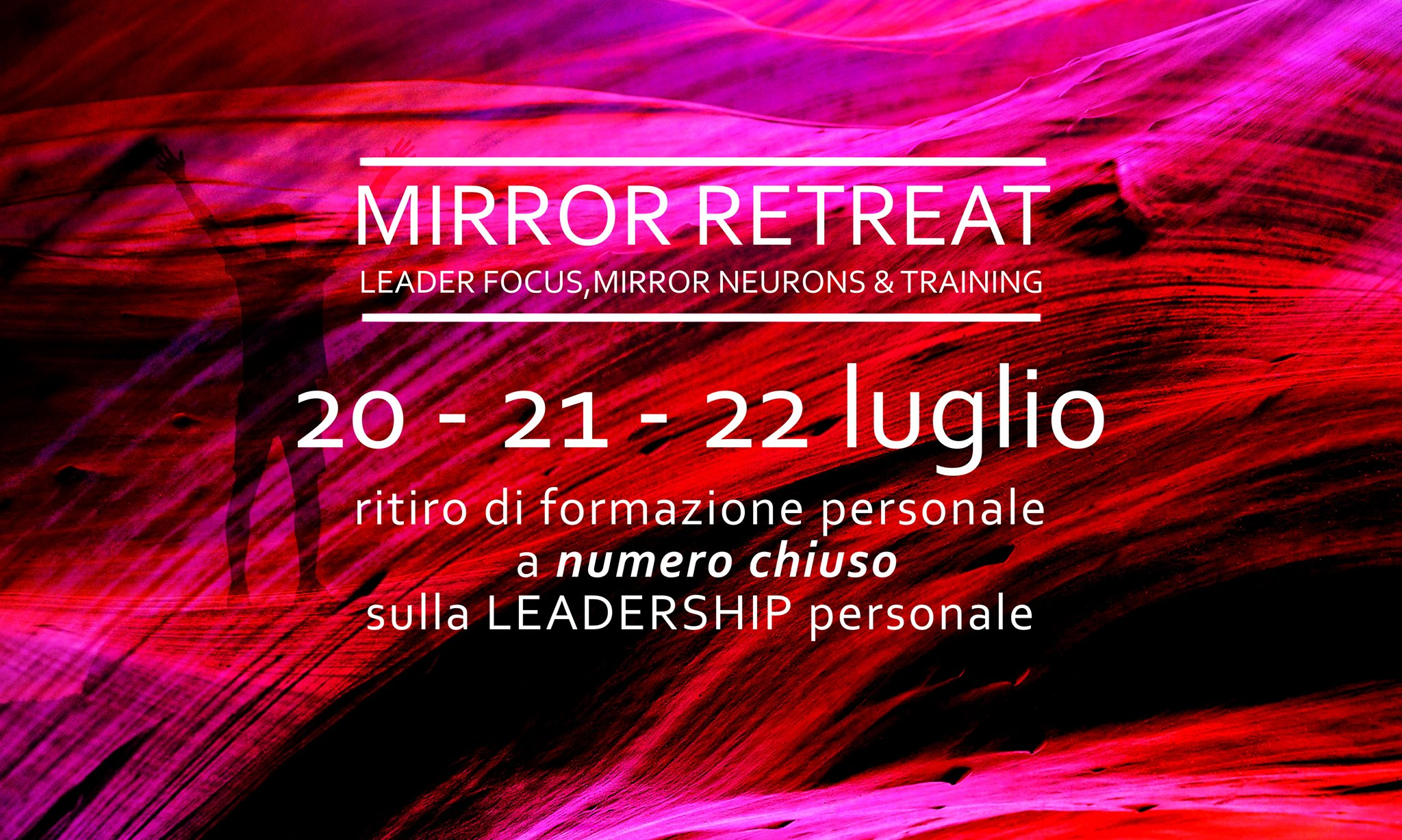 MIRROR RETREAT Leader Focus, Mirror Neurons & Training
